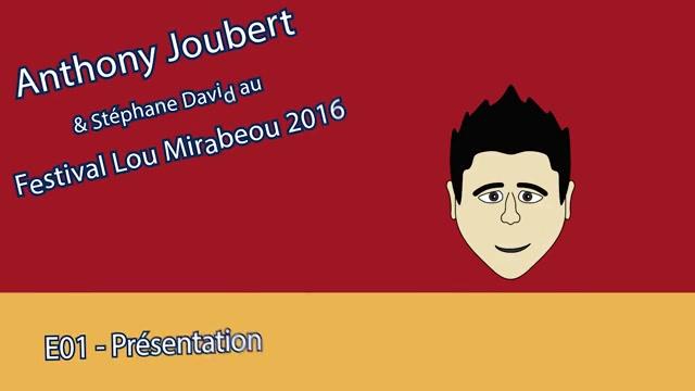 Micro-Trottoir - Anthony Joubert - Lou Mirabeou