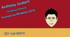 web13tv_mt_E17_ajoubert_lou_mirabeou_16_les_oiseaux-360 vignette