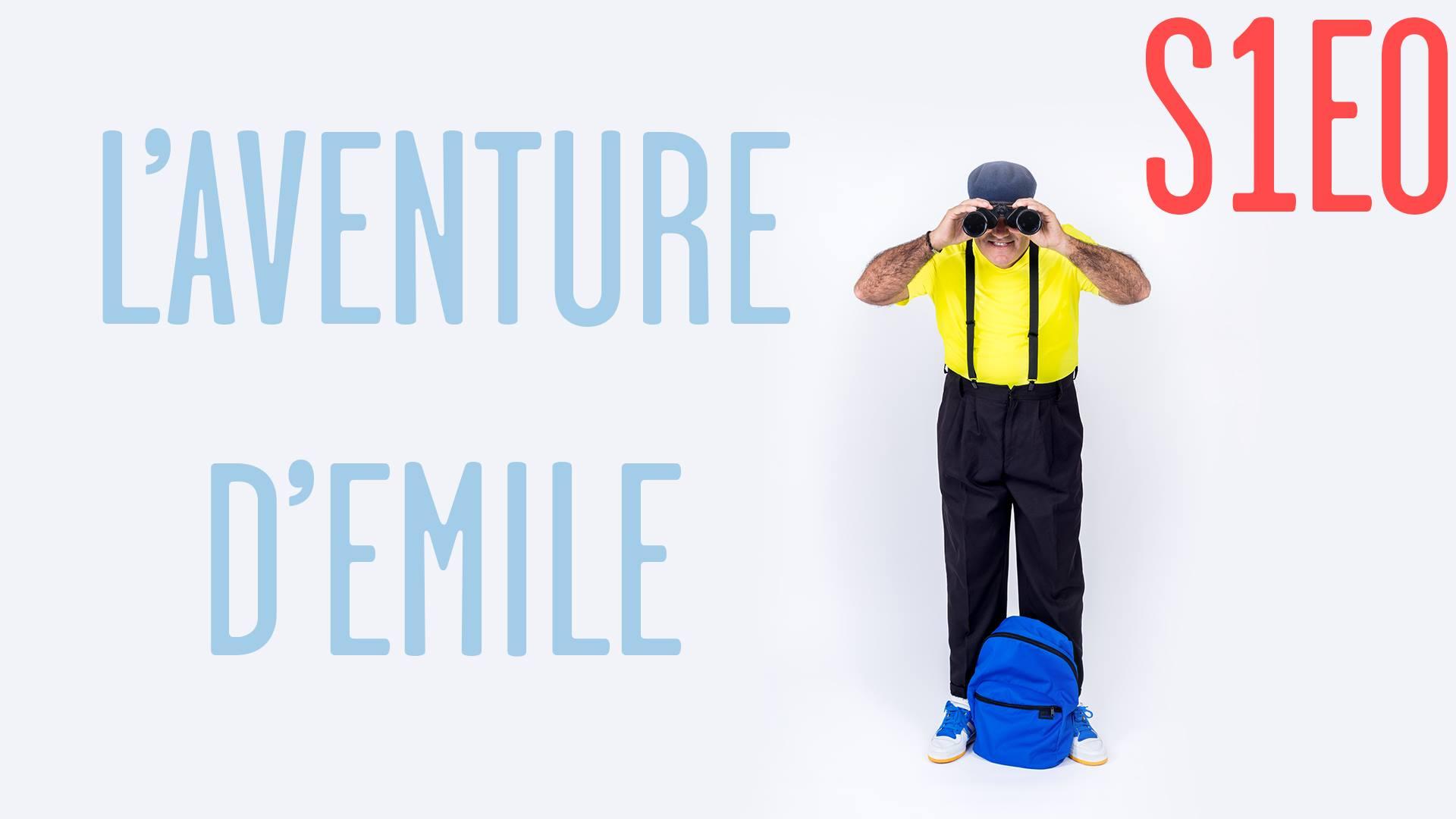 L'aventure d'Émile